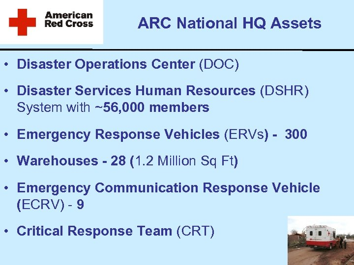 ARC National HQ Assets • Disaster Operations Center (DOC) • Disaster Services Human Resources