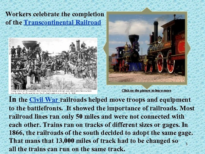Workers celebrate the completion of the Transcontinental Railroad Click on the picture to learn