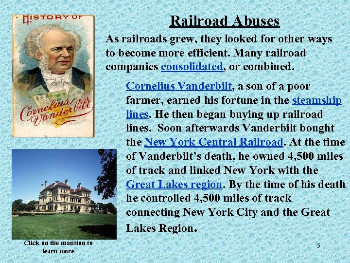 Railroad Abuses As railroads grew, they looked for other ways to become more efficient.