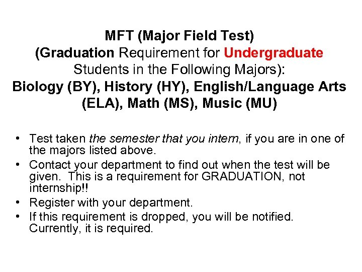 MFT (Major Field Test) (Graduation Requirement for Undergraduate Students in the Following Majors): Biology