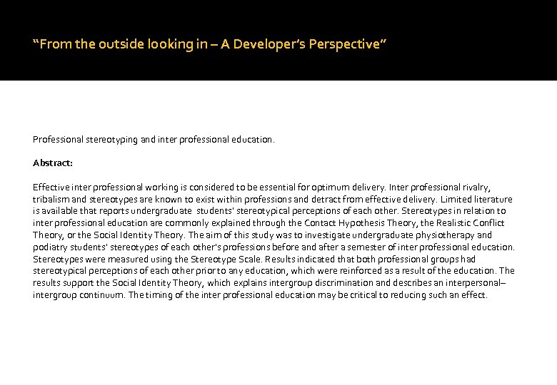 """From the outside looking in – A Developer's Perspective"" Professional stereotyping and inter professional"