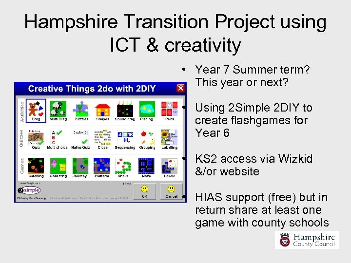 Hampshire Transition Project using ICT & creativity • Year 7 Summer term? This year