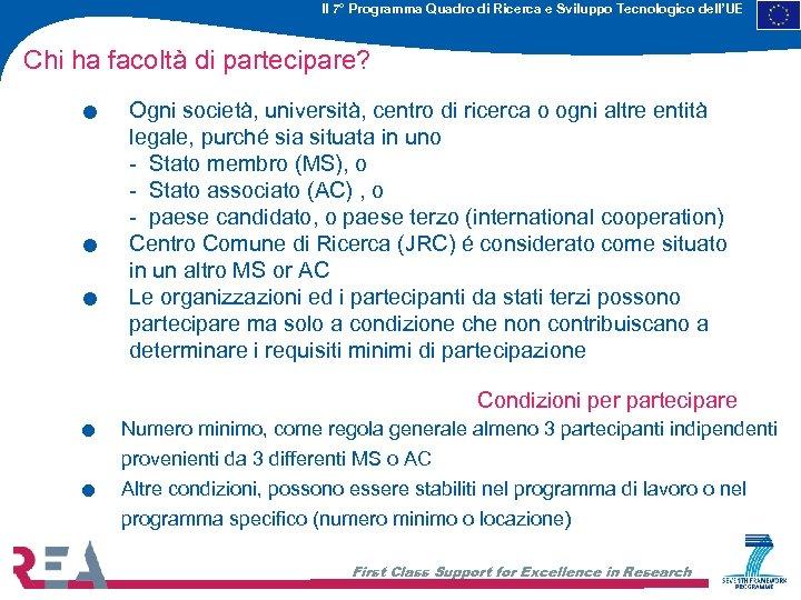 Il 7° Programma Quadro di Ricerca e Sviluppo Tecnologico dell'UE . . . Chi