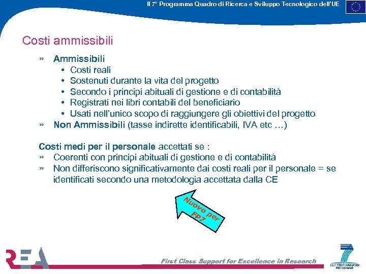Il 7° Programma Quadro di Ricerca e Sviluppo Tecnologico dell'UE Costi ammissibili » Ammissibili