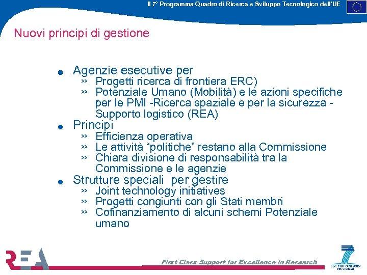 Il 7° Programma Quadro di Ricerca e Sviluppo Tecnologico dell'UE Nuovi principi di gestione