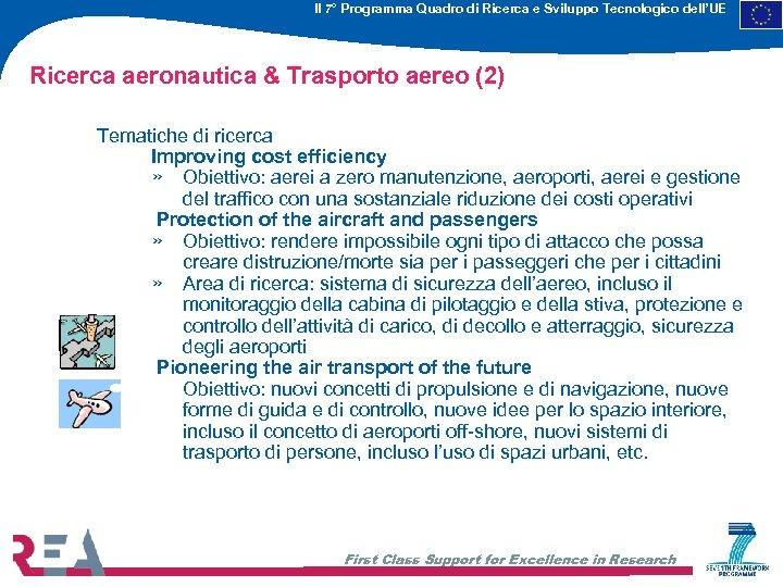 Il 7° Programma Quadro di Ricerca e Sviluppo Tecnologico dell'UE Ricerca aeronautica & Trasporto