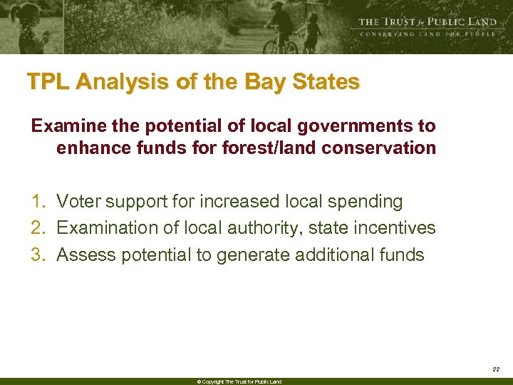TPL Analysis of the Bay States Examine the potential of local governments to enhance