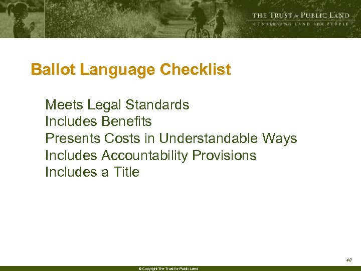 Ballot Language Checklist Meets Legal Standards Includes Benefits Presents Costs in Understandable Ways Includes