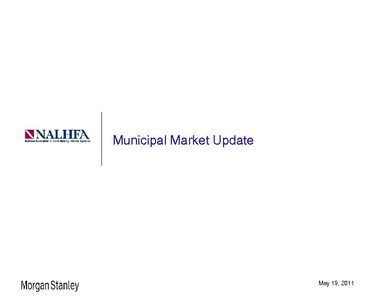 Municipal Market Update May 19, 2011