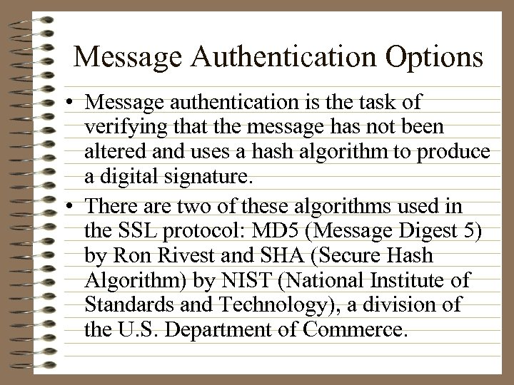message authentication essay Therefore an example of two-factor authentication would be having to enter your username and a password and also your atm card number and security code from the back, or a fingerprint scan and entering your atm card number, or even all three for three factor authentication.