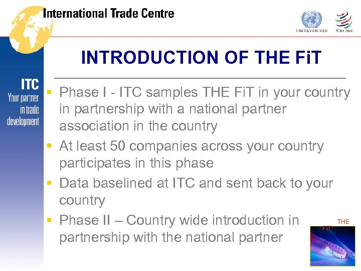 INTRODUCTION OF THE Fi. T § Phase I - ITC samples THE Fi. T
