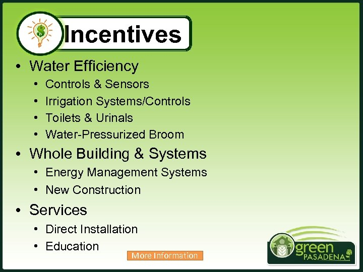 Incentives • Water Efficiency • • Controls & Sensors Irrigation Systems/Controls Toilets & Urinals
