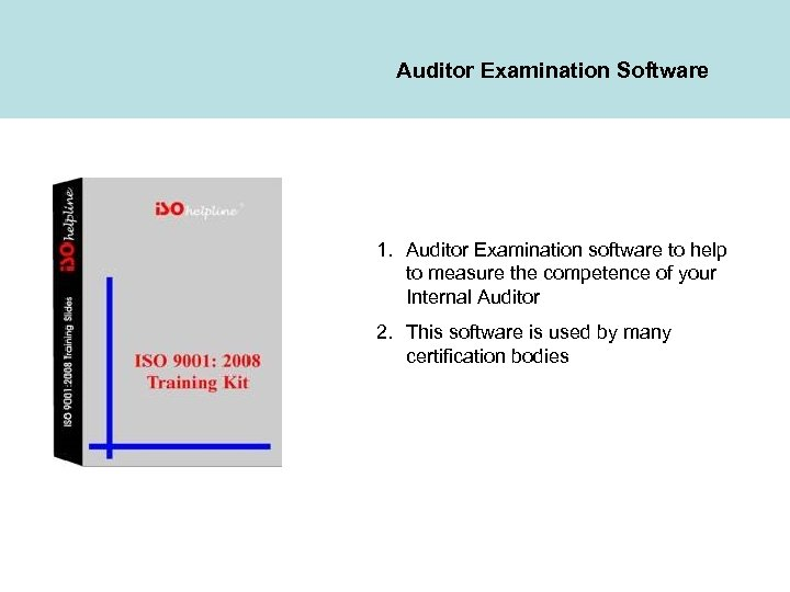 Auditor Examination Software 1. Auditor Examination software to help to measure the competence of