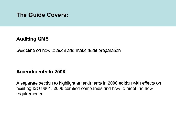 The Guide Covers: Auditing QMS Guideline on how to audit and make audit preparation