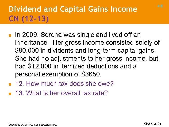 Dividend and Capital Gains Income CN (12 -13) n n n 4 -E In