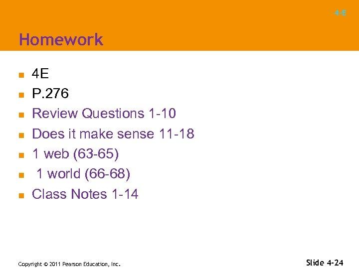 4 -E Homework n n n n 4 E P. 276 Review Questions 1