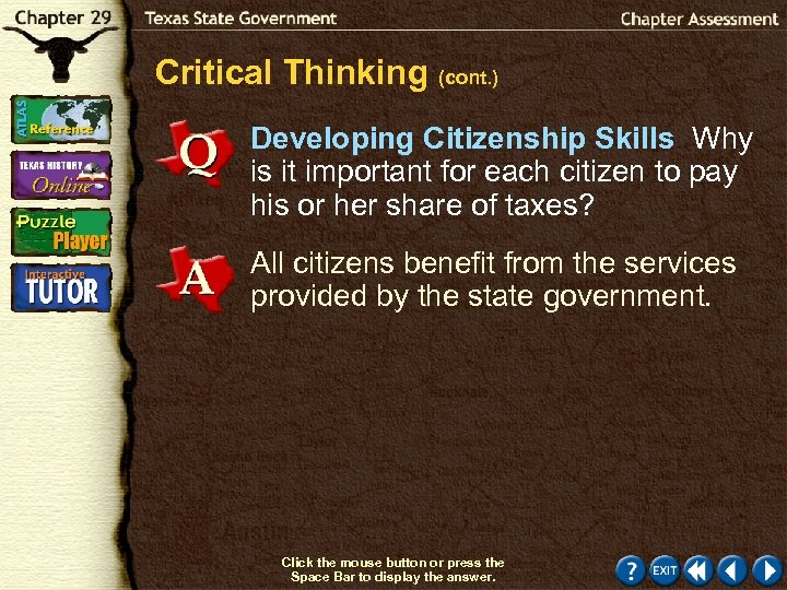 Critical Thinking (cont. ) Developing Citizenship Skills Why is it important for each citizen