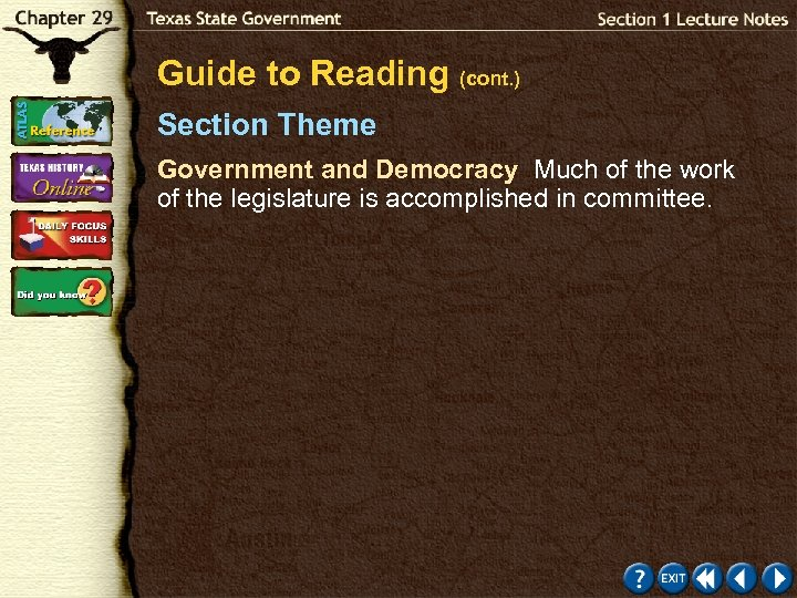 Guide to Reading (cont. ) Section Theme Government and Democracy Much of the work
