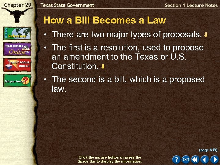How a Bill Becomes a Law • There are two major types of proposals.