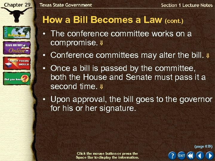 How a Bill Becomes a Law (cont. ) • The conference committee works on