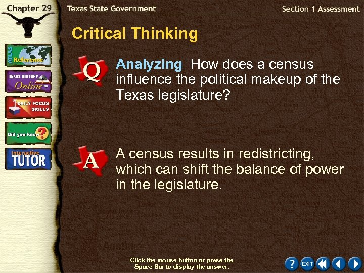 Critical Thinking Analyzing How does a census influence the political makeup of the Texas