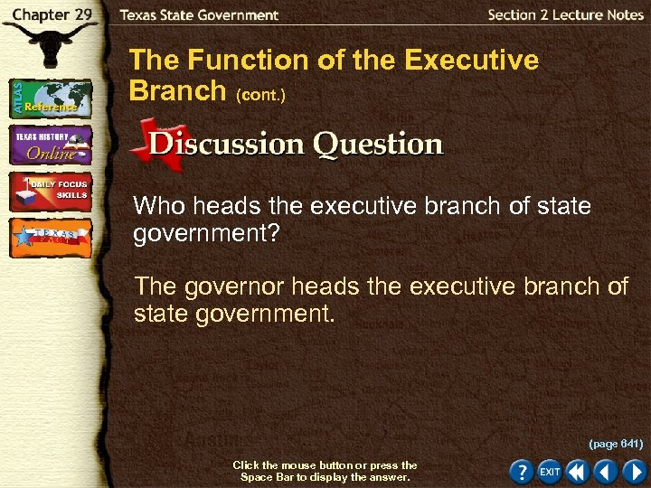 The Function of the Executive Branch (cont. ) Who heads the executive branch of