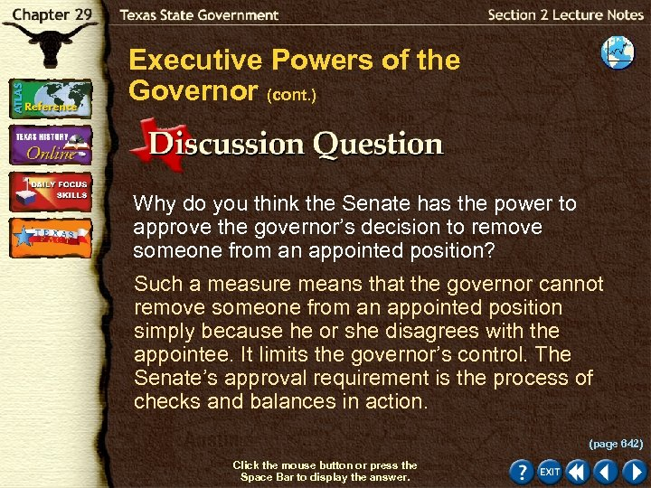 Executive Powers of the Governor (cont. ) Why do you think the Senate has