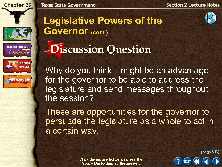Legislative Powers of the Governor (cont. ) Why do you think it might be