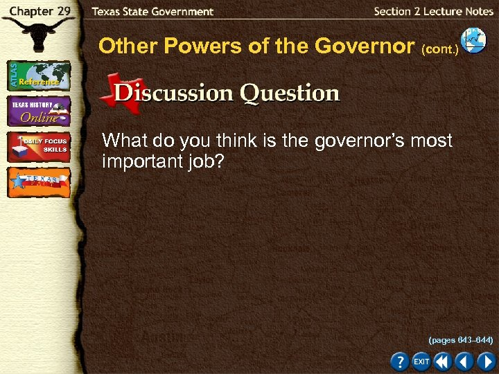 Other Powers of the Governor (cont. ) What do you think is the governor's
