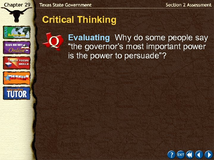 """Critical Thinking Evaluating Why do some people say """"the governor's most important power is"""