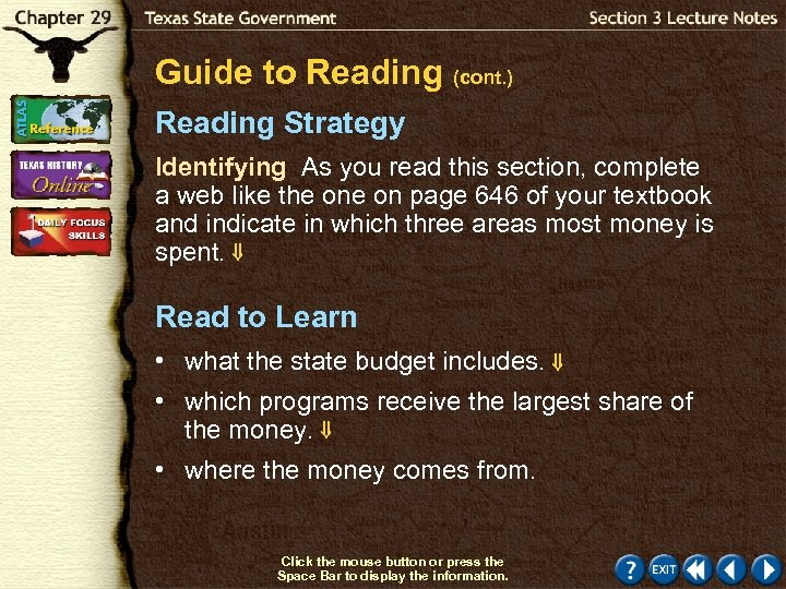Guide to Reading (cont. ) Reading Strategy Identifying As you read this section, complete