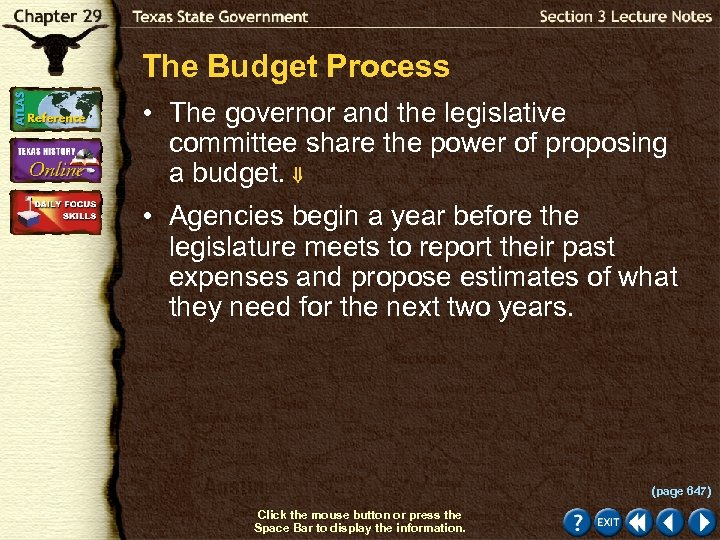 The Budget Process • The governor and the legislative committee share the power of