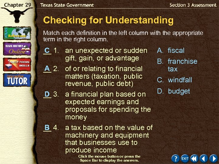 Checking for Understanding Match each definition in the left column with the appropriate term