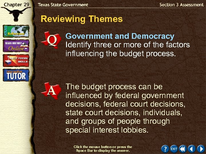 Reviewing Themes Government and Democracy Identify three or more of the factors influencing the