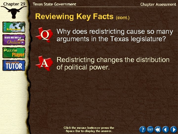 Reviewing Key Facts (cont. ) Why does redistricting cause so many arguments in the