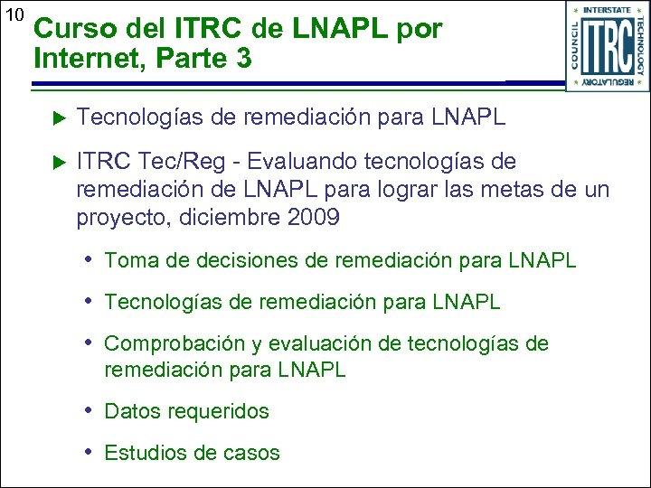 10 Curso del ITRC de LNAPL por Internet, Parte 3 u Tecnologías de remediación