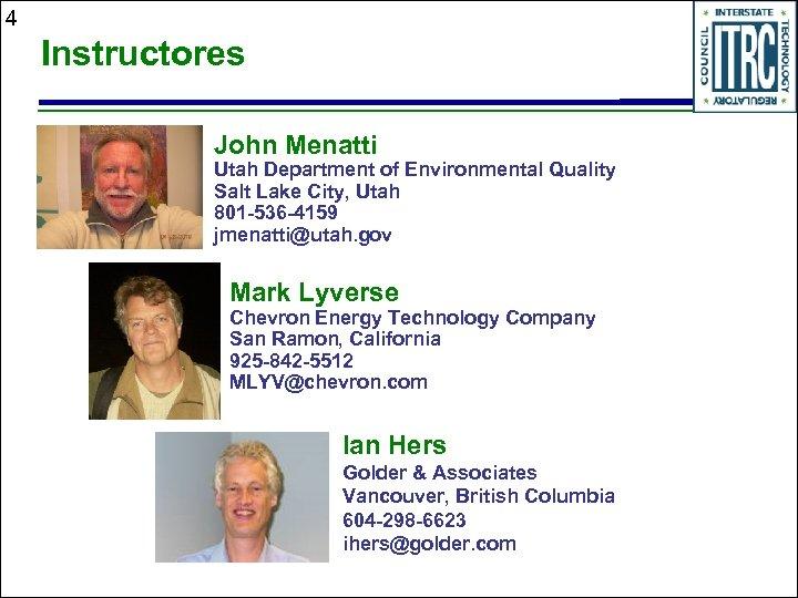 4 Instructores John Menatti Utah Department of Environmental Quality Salt Lake City, Utah 801