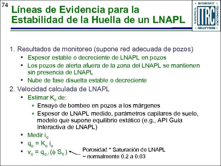 74 Líneas de Evidencia para la Estabilidad de la Huella de un LNAPL 1.