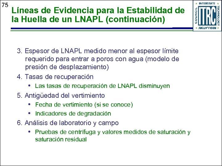 75 Líneas de Evidencia para la Estabilidad de la Huella de un LNAPL (continuación)