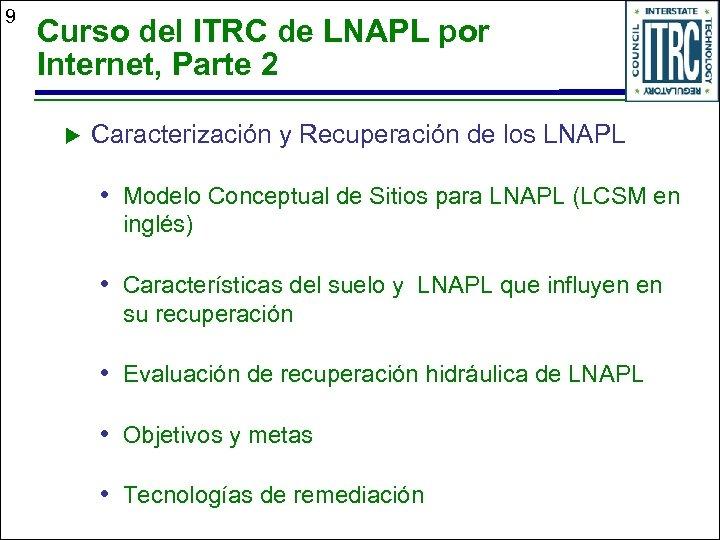9 Curso del ITRC de LNAPL por Internet, Parte 2 u Caracterización y Recuperación
