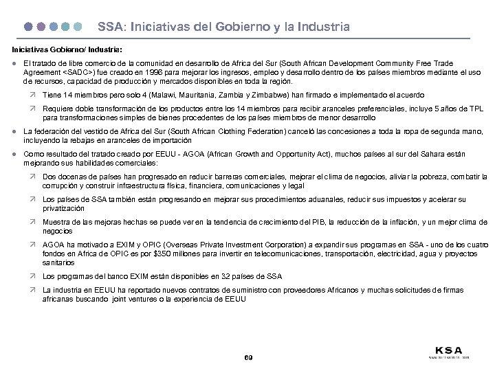 SSA: Iniciativas del Gobierno y la Industria Iniciativas Gobierno/ Industria: l El tratado de