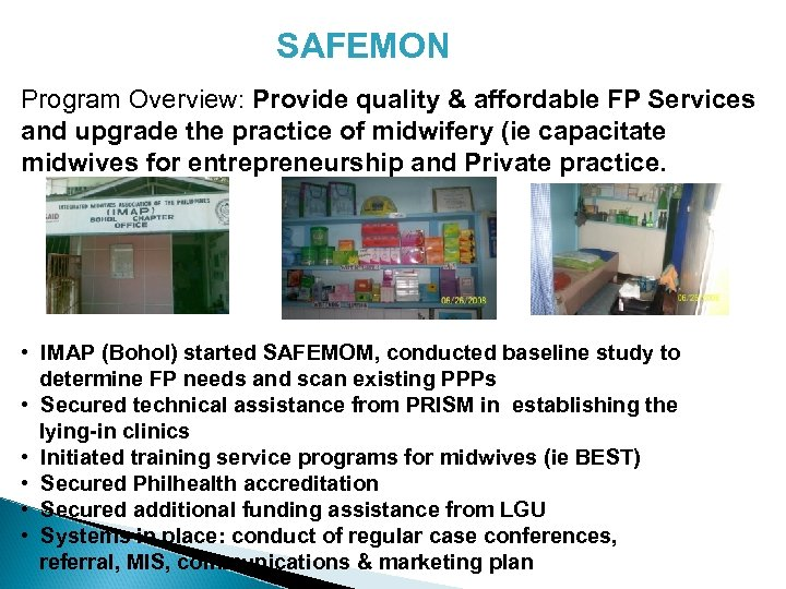SAFEMON Program Overview: Provide quality & affordable FP Services and upgrade the practice of