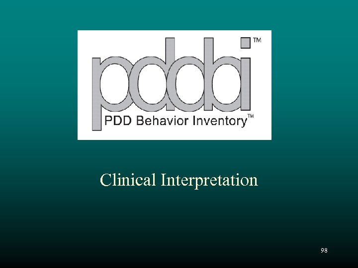 Clinical Interpretation 98