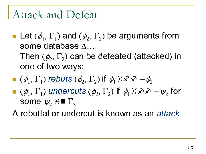 Attack and Defeat Let (f 1, G 1) and (f 2, G 2) be