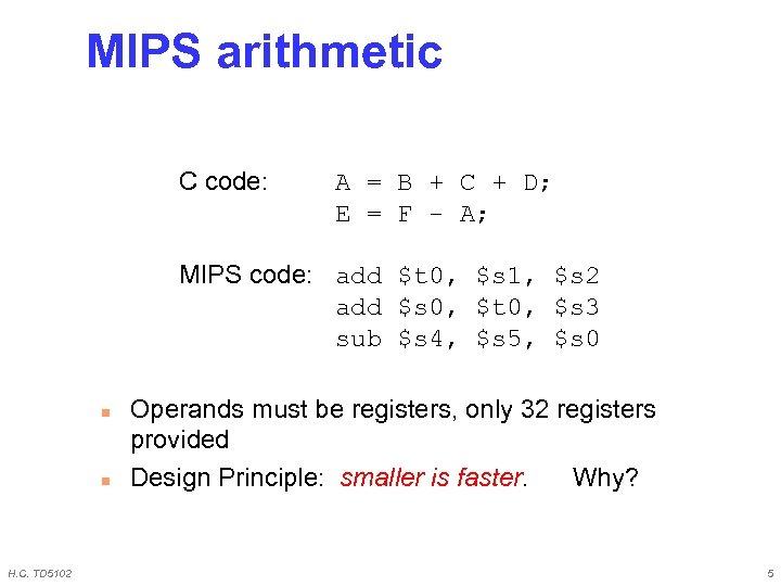 MIPS arithmetic C code: A = B + C + D; E = F
