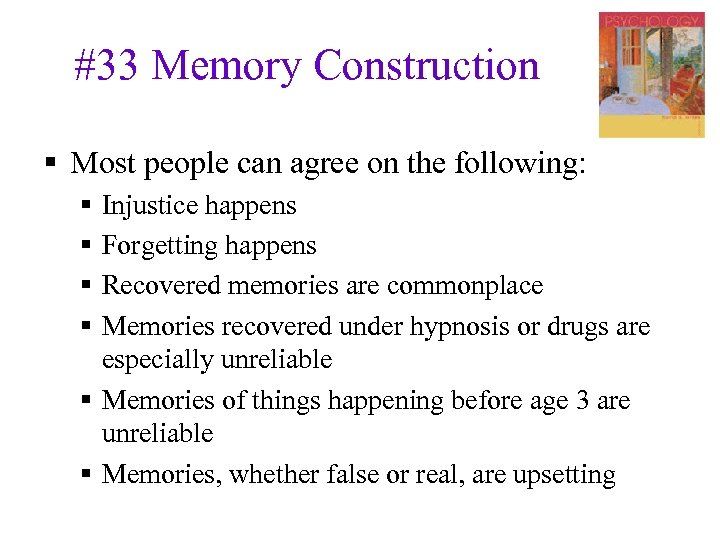 #33 Memory Construction § Most people can agree on the following: § § Injustice