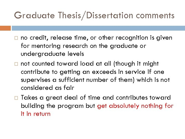 Graduate Thesis/Dissertation comments no credit, release time, or other recognition is given for mentoring
