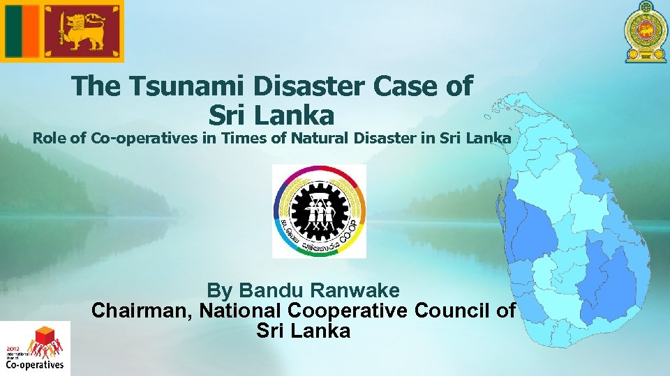 The Tsunami Disaster Case of Sri Lanka Role of Co-operatives in Times of Natural