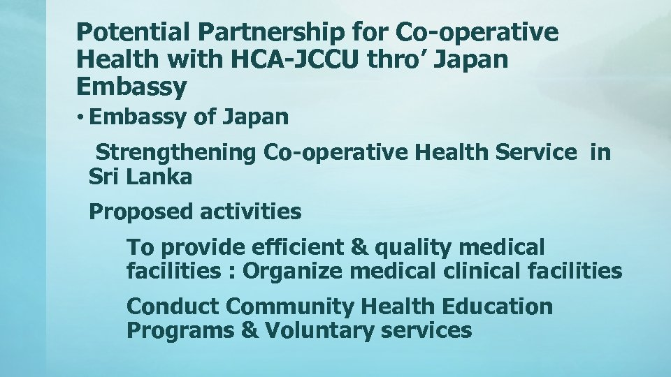 Potential Partnership for Co-operative Health with HCA-JCCU thro' Japan Embassy • Embassy of Japan