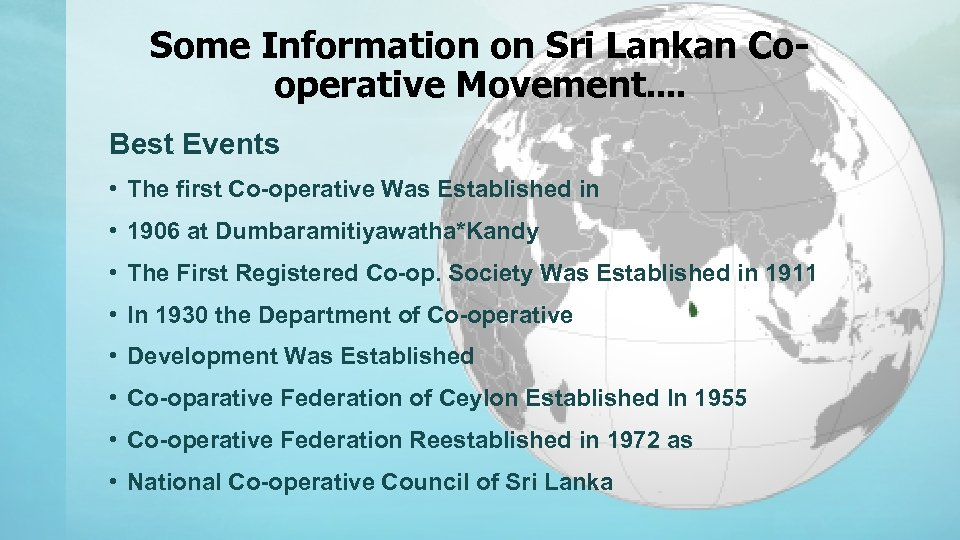 Some Information on Sri Lankan Cooperative Movement. . Best Events • The first Co-operative